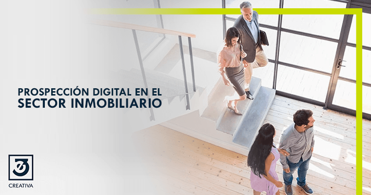 Prospección digital en el sector Inmobiliario