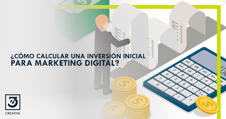 ¿Cómo calcular un presupuesto inicial para Marketing digital?